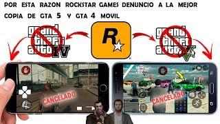 Por estas Razones ROCKSTAR GAMES Denuncio a la Mejor copia de GTA 5 Y GTA 4 MOVIL