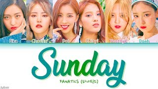 FANATICS (파나틱스) - 'SUNDAY' LYRICS [HAN|ROM|ENG COLOR CODED] 가사