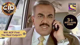 Your Favorite Character | Will ACP Find The Real Culprit? | CID | Full Episode