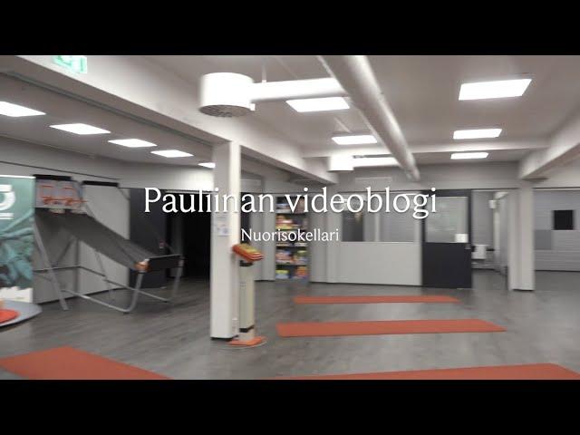 Pauliinan videoblogi   Nuorisokellari