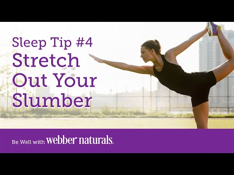 How to Sleep Better | Tip #4 Stretch Out Your Slumber