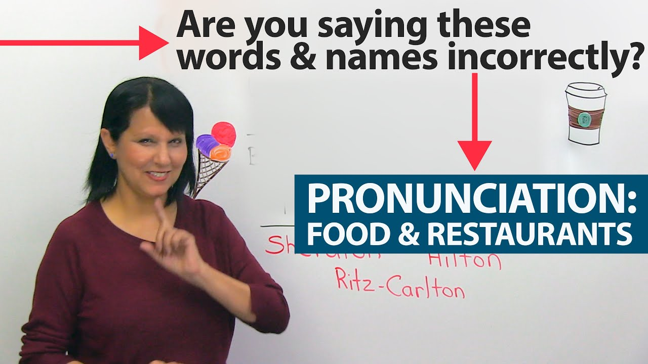 Fix Your English Pronunciation Errors: Food & Restaurants