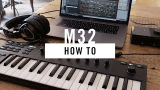 How to: Sound design basics with the KOMPLETE KONTROL M32 | Native Instruments