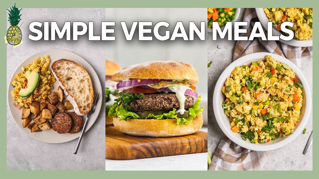 What We Ate Today Quarantine Edition (Simple Vegan Meals)
