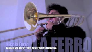 """TUBA MIRUM """"REQUIEM"""" Trombone Solo Nicola Ferro"""