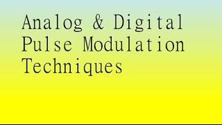 Analog and Digital Pulse Modulation Techniques-A Conceptual Video Lecture -Digital Comm. (Part I)