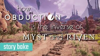 How Obduction is the Inverse of Myst and Riven