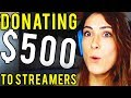 DONATING $500 TO STREAMERS HIGHLIGHTS #1