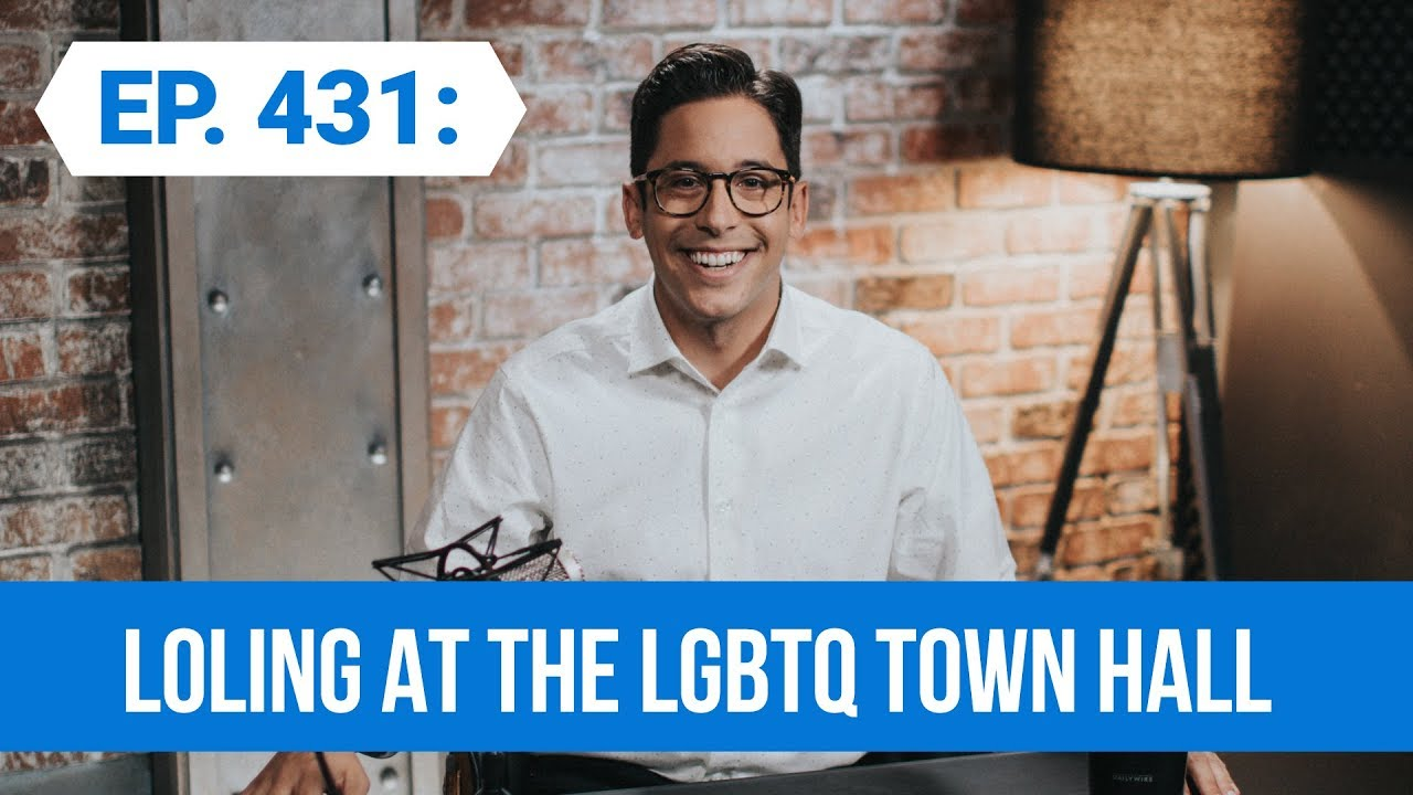 LOLing At The LGBTQ Town Hall | The Michael Knowles Show Ep. 431