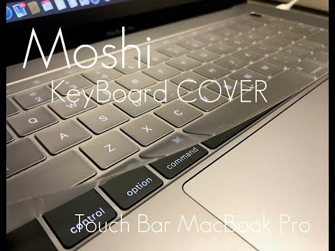 Moshi Cleargaurd Keyboard Cover For MacBook Pro Touch Bar 13 & 15' - Review / Demo