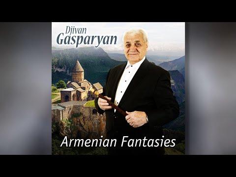 Armenian Fantasies - Djivan Gasparyan I Armenian Duduk I Армянский дудук