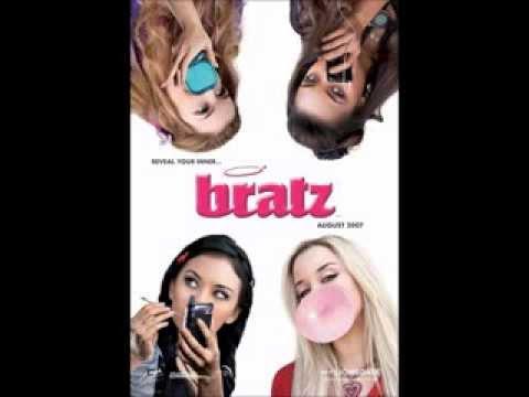 Bratz: The Movie FULL Soundtrack HQ