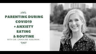 Dr  Caroline Adelman: Parenting and Anxiety Support