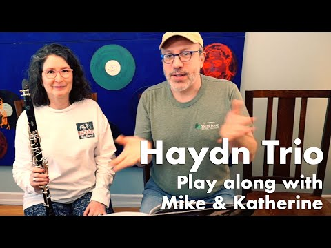 Haydn Clarinet Trio Play-along With Mike & Katherine