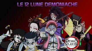 Download lagu LE 12 LUNE DEMONIACHE! - I DEMONI PIU' POTENTI - DEMON SLAYER ITA