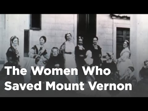 The Women Who Saved Mount Vernon