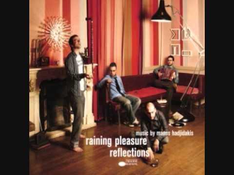 """Reflections"" - Μάνος Χατζιδάκις & Raining Pleasure"