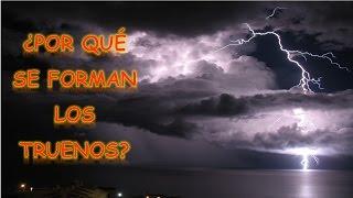 ¿POR QUÉ SE FORMAN LOS TRUENOS? | CurioCiencia thumbnail