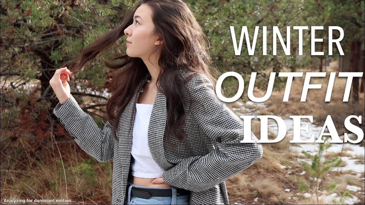 [VIDEO] - WINTER OUTFIT IDEAS | Perfect For Cold Weather 2