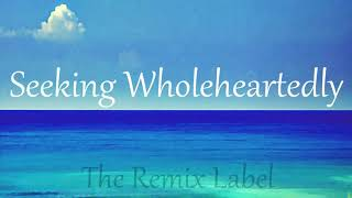 GrowAware Seeking Wholeheartedly Organic Deephouse Mix