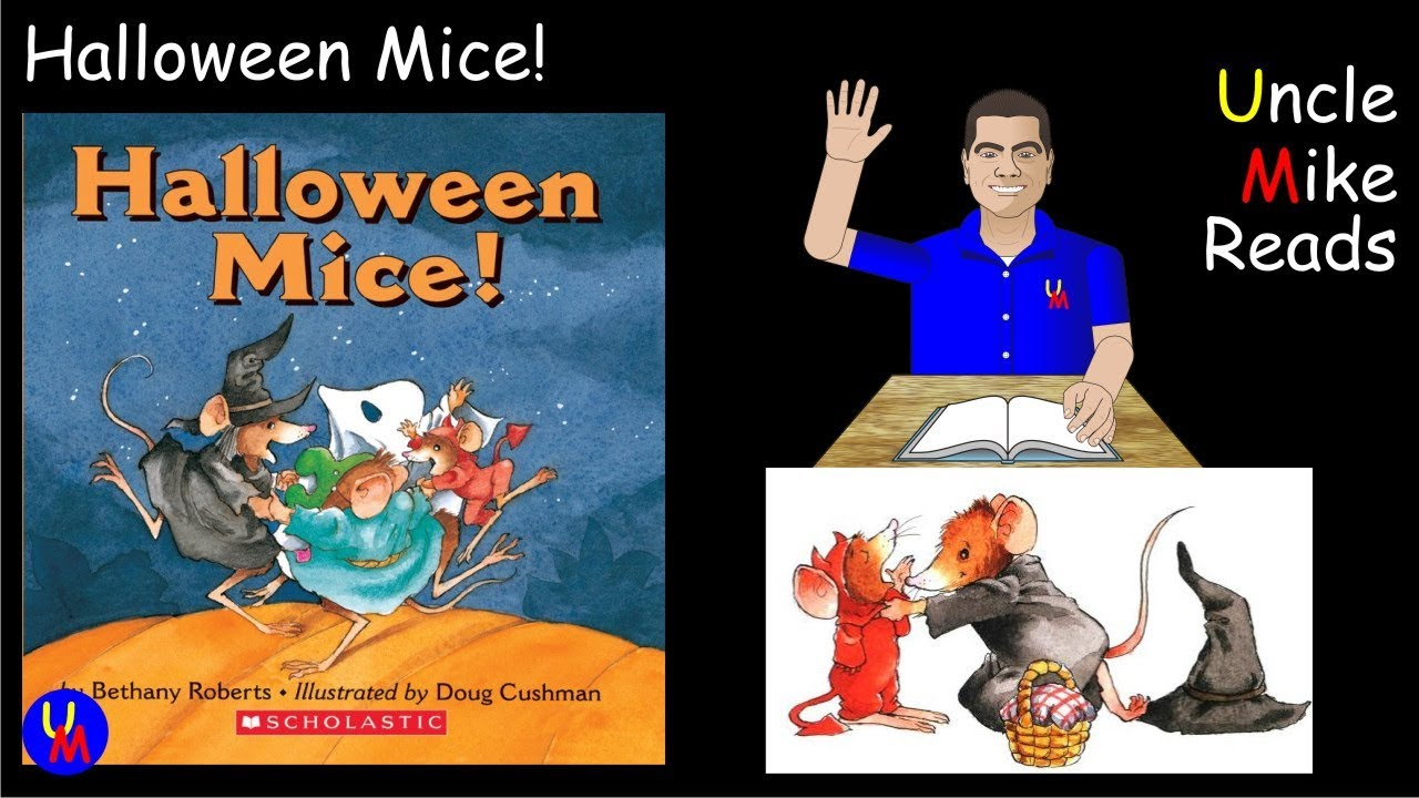 uncle mike reads halloween mice! - youtube