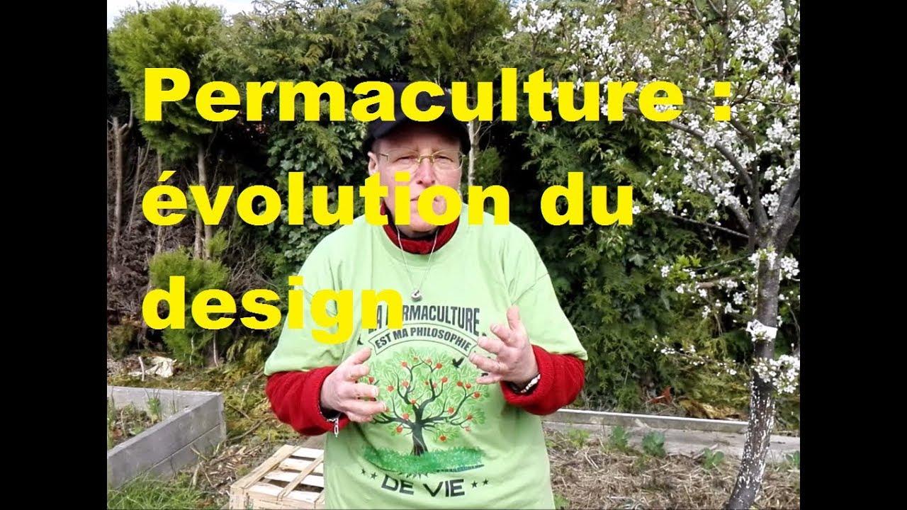 Permaculture evolution du design - YouTube
