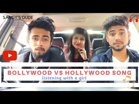 Bollywood vs Hollywood Song Listening with a girl
