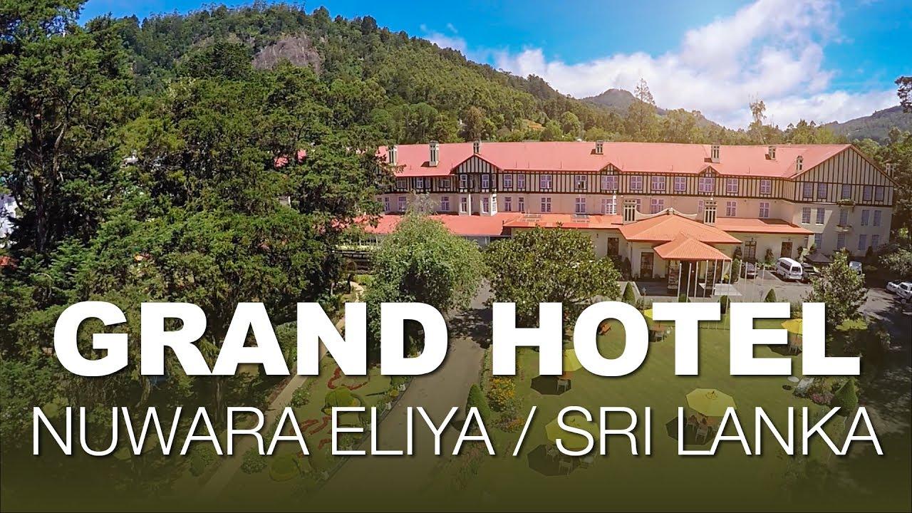 The grand hotel nuwara eliya sri lanka youtube - Grand hotel sri lanka ...