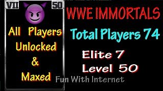 All Players Unlocked & Maxed Stats WWE IMMORTALS