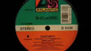 B-Classic - Remember (E-Smoove Underground)