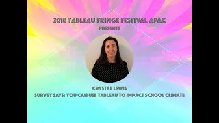 Crystal Lewis: Survey Says: You can use Tableau to Impact School Climate