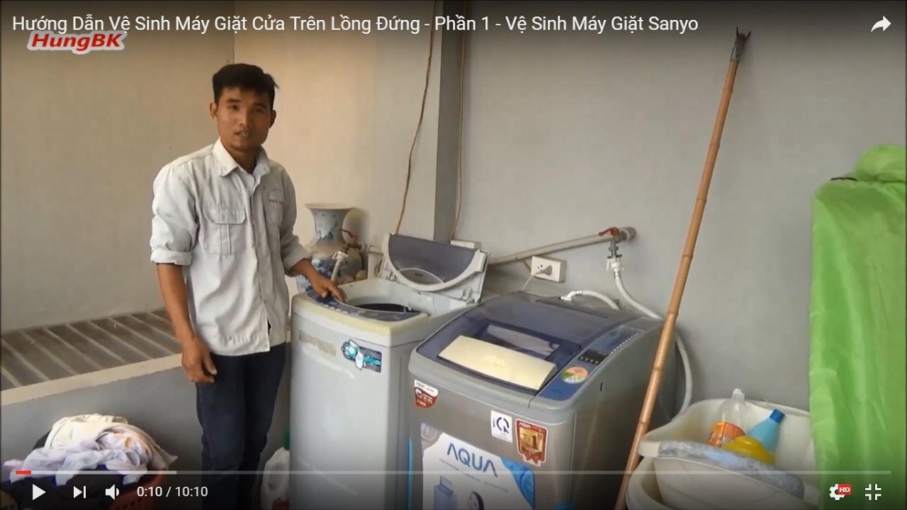 Hướng Dẫn Vệ Sinh Máy Giặt Sanyo Cửa Trên Lồng Đứng – P1