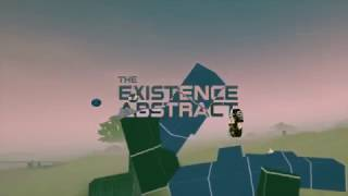 The Existence Abstract Trailer