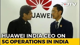 huawei-confident-5g-journey-india