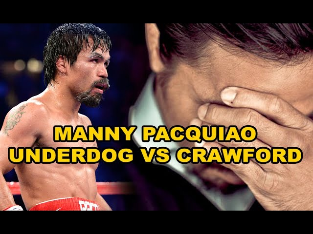 MANNY PACQUAIO UNDERDOG??? AGAINST TERENCE CRAWFORD??? Fight in DUBAI CANCELLED???