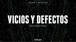 dorian vicios y defectos feat javiera mena lyric video