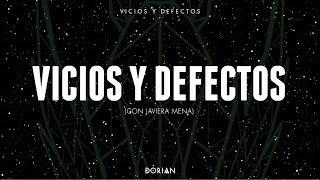 DORIAN - Vicios y defectos feat Javiera Mena (Lyric video)