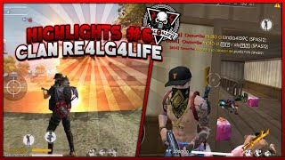 HIGHLIGHTS #6 \\ CLAN RE4LG4LIFE // FREE FIRE ⚔️ 💣