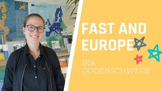 FAST AND EUROPE : Ira Godenschwege