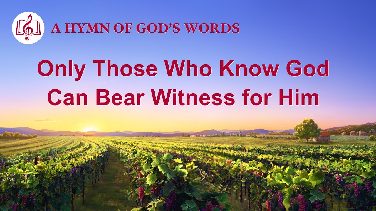 """2020 English Christian Song   """"Only Those Who Know God Can Bear Witness for Him"""""""