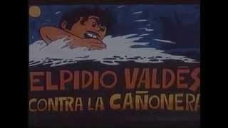 Elpidio Valdes contra la cañonera