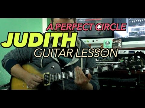 A Perfect Circle Judith Guitar Lesson