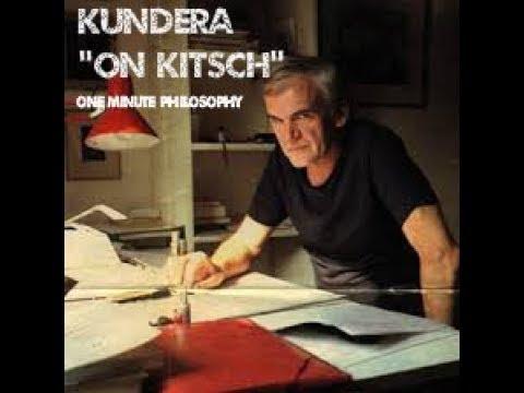 "Milan Kundera ""On Kitsch"" - One Minute Philosophy"