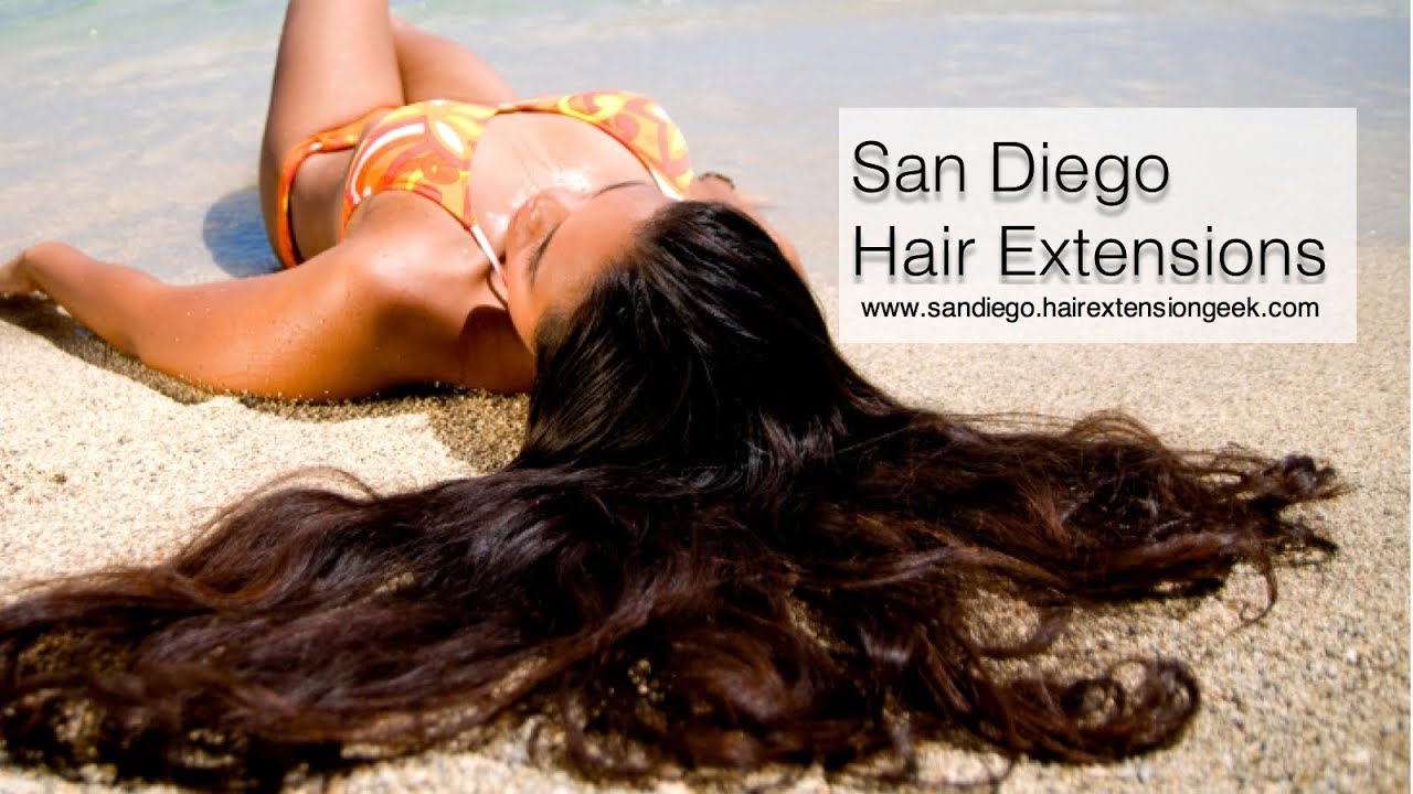 San Diego Hair Extensions Top Things You Need To Know Youtube