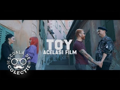 TOY - Acelasi Film 🎥 Videoclip Oficial