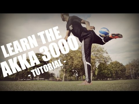 Learn The Crazy Akka 3000 - HD - Ronaldo/Neymar/Ronaldinho Skills