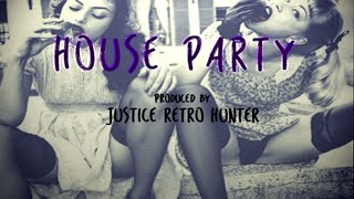 New Dance Pop Instrumental : House Party Prod. Justice Retro Hunter (SOLD)