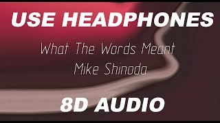 Gambar cover What The Words Meant - Mike Shinoda (8D Audio)