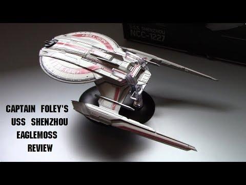 USS Shenzhou Eaglemoss review  - a Captain Foley Review