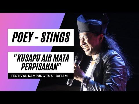 STINGS - Kusapu Air Mata Perpisahan - Festival Kampung Tua Tanjung Uma - Batam